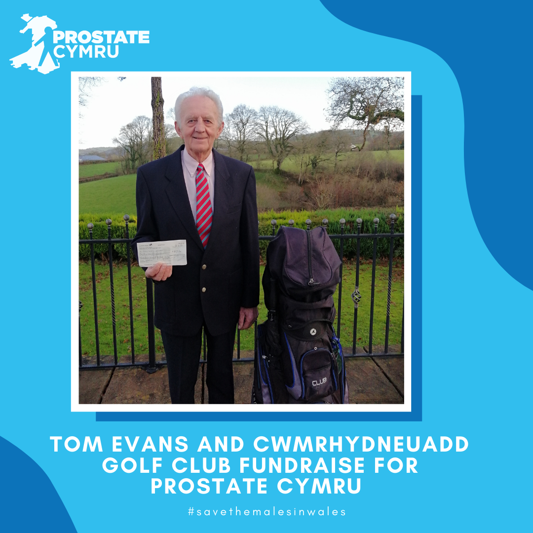 Tom Evans, Captain of Cwmrhydneuadd Golf Club at Pentregat in Ceredigion chose to fundraise for Welsh charity Prostate Cymru in 2019.